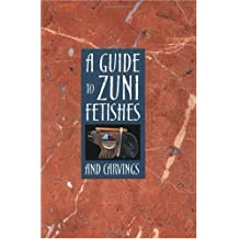 A Guide to Zuni Fetishes and Carvings