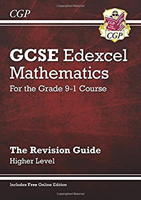 GCSE Maths Edexcel Revision Guide: Higher - for the Grade 9-1 Course (with Online Edition) (CGP GCSE Maths 9-1 Revision) by Coordination Group Publications Ltd (CGP)