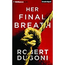 Her Final Breath (The Tracy Crosswhite Series) by Robert Dugoni (2015-09-15)