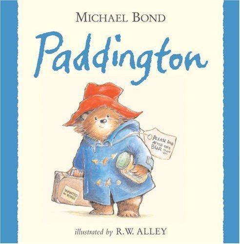 Paddington by Bond, Michael (2007) Hardcover