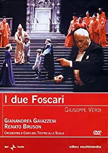 Giuseppe Verdi - I due Foscari [Import italien]