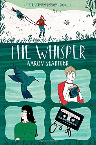 The Whisper: The Riverman Trilogy, Book II by Aaron Starmer (2015-03-17)