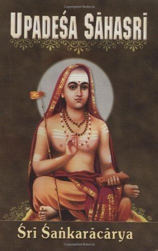 Upadesa Sahasri: A Thousand Teachings Samata Rev Edition by Shankara, translated by Swami Jagadananda published by Vedanta Press & Bookshop (1941)