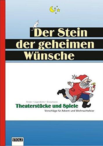 en Wünsche: Theaterstücke, Texte und  Spiele für unvergessliche Weihnachtsfeiern (Unterricht Weihnachten Spiele)