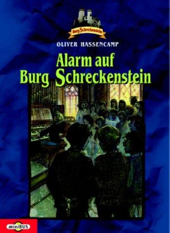 Alarm auf Burg Schreckenstein. Bd. 7