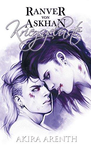 Band 2 - Kriegsgelüste: 18+ Yaoi Manga Novel (Ranver von Askhan Trilogie) ()