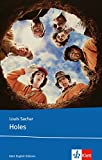 Holes: Schulausgabe für das Niveau B1, ab dem 5. Lernjahr. Ungekürzter englischer Originaltext mit Annotationen (Young Adult Literature: Klett English Editions) - Louis Sachar
