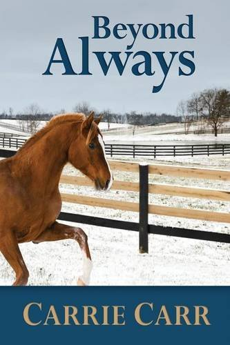 Beyond Always by Carrie Carr (2014-05-02)