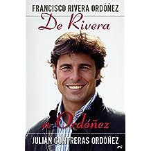 De Rivera a Ordóñez (Memorias Y Biografias)