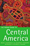 The Rough Guide to Central America: B...