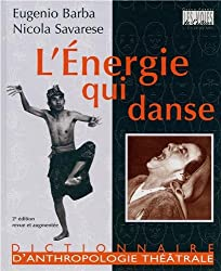 L'ENERGIE QUI DANSE - L'ART SECRET DE L'ACTEUR