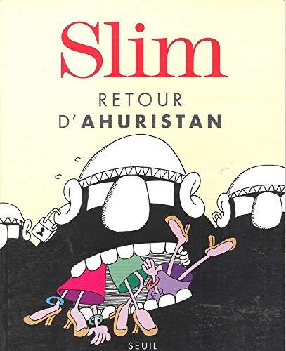 Retour d'Ahuristan par Slim
