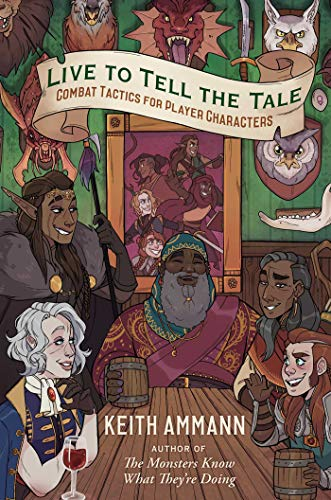 Live to Tell the Tale: Combat Tactics for Player Characters (English Edition)