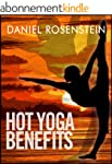 Hot Yoga Benefits - Get Started With...
