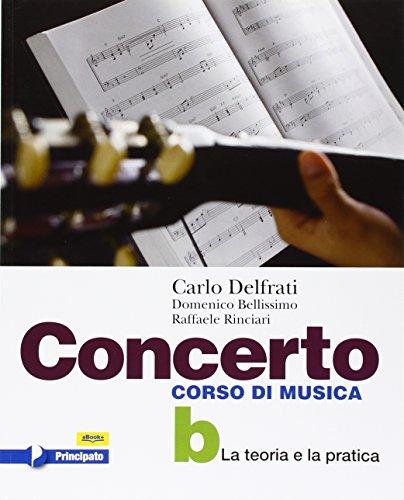 Concerto. Vol. B. Con e-book. Con espansione online. Per la Scuola media