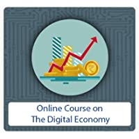 Mini Course On the Digital Economy – Beginner's Course on Understanding Digital Economy by Digital Dojo