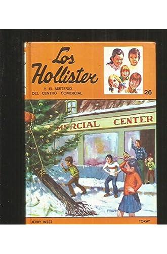 Hollister Y El Misterio Del Centro Comercial, Los