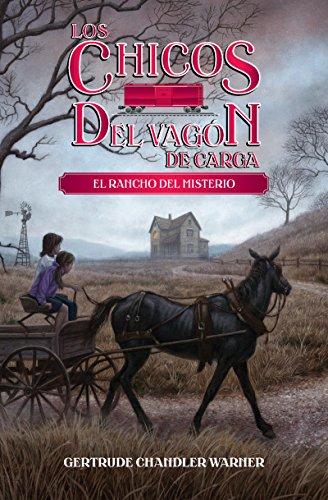 El rancho del misterio (The Boxcar Children Mysteries nº 4)
