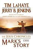 Mark's Story: The Gospel According to Peter (Jesus Chronicles (Berkley))
