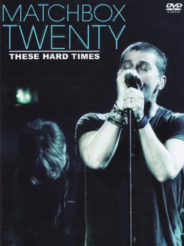 matchbox-twenty-these-hard-times