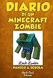 Scarica Libro Diario di un Minecraft Zombie Panico a scuola (PDF,EPUB,MOBI) Online Italiano Gratis