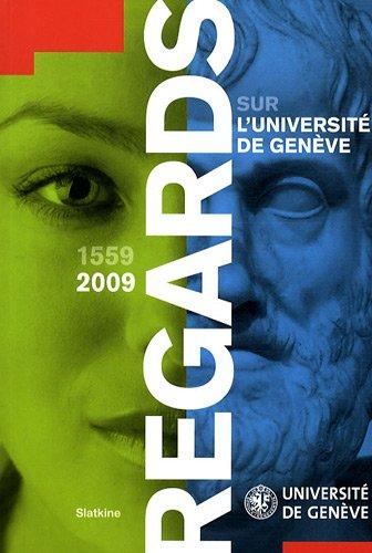 Regards sur l'université de Genève par Gabriel Aubert