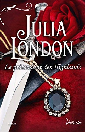 Le prétendant des Highlands (Les mariés écossais t. 2) par [London, Julia]