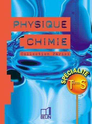 Physique Chimie Terminale S. Enseignement de spécialité de Collectif (4 juin 2002) Broché