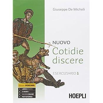 Nuovo Cotidie Discere. Eserciziario. Con E-Book. Con Espansione Online. Per I Licei: 1