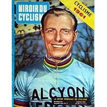 Miroir cyclisme 1961 livres for Miroir du ciclisme