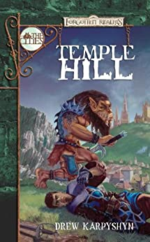 Temple Hill: Forgotten Realms: The Cities by [Karpyshyn, Drew]
