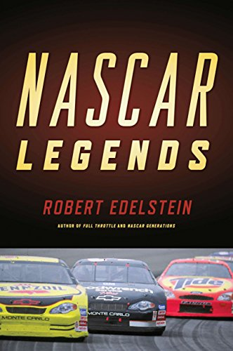 NASCAR Legends: Memorable Men, Moments, and Machines in Racing History por Robert Edelstein
