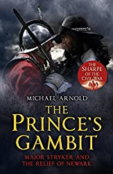The Prince's Gambit: Major Stryker and the Relief of Newark