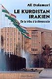 Le Kurdistan irakien. De la tribu à la démocratie