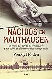 33. Nacidos en Mauthausen - Wendy Holden :arrow: 2015