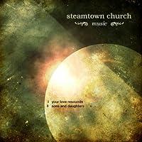 Steamtown Church Music