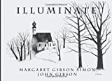 Illuminate by Simon, Margaret Gibson (2013) Paperback