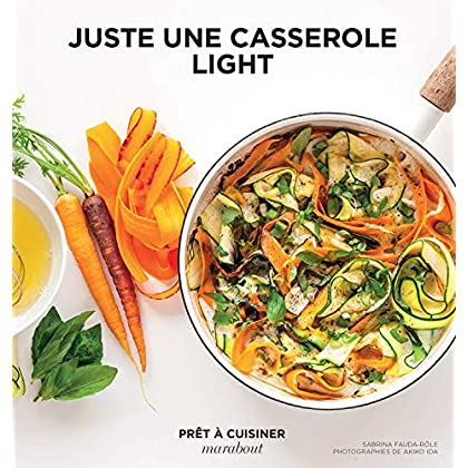 Juste une casserole light