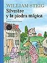 Silvestre y la piedra mágica par Steig