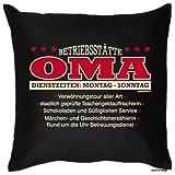 bedrucktes Fun Sofa Kissen: Betriebsstätte Oma - Geschenk Dekokissen Couchkissen