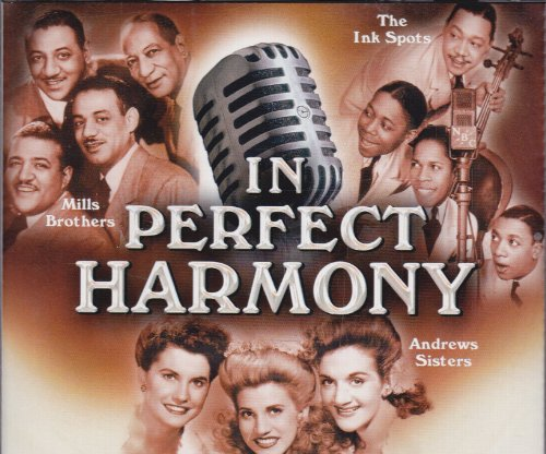 Price comparison product image In Perfect Harmony The Ink Spots / Andrews Sisters / Mills Brothers