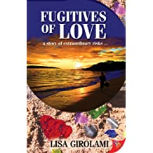Fugitives of Love