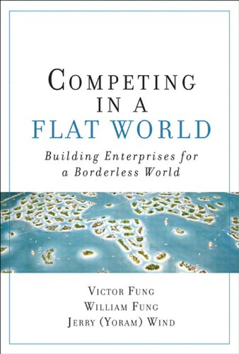 World: Building Enterprises for a Borderless World (English Edition) ()