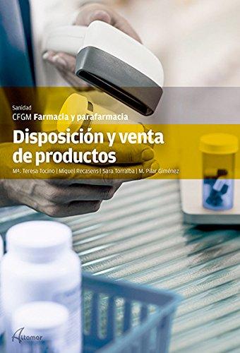 DISPOSICION Y VENTAS DE PRODUCTOS (CFGM FARMACIA Y PARAFARMACIA) por M.TERESA TOCINO