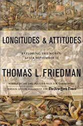 By Thomas L Friedman ( Author ) [ Longitudes and Attitudes: Exploring the World After September 11 By Sep-2002 Hardcover
