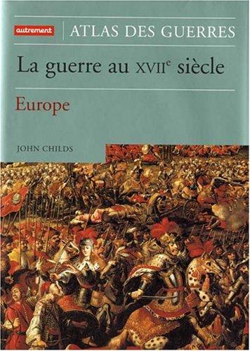La guerre au XVIIe siècle