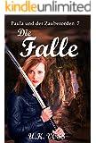 Die Falle: Paula und der Zauberorden 7