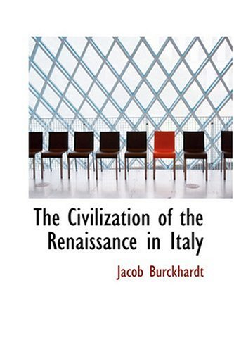 The Civilization of the Renaissance in Italy (Hardcover)
