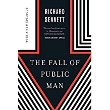 The Fall of Public Man