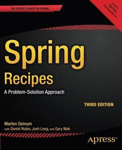 Spring Recipes: A Problem-Solution Approach by Daniel Rubio (2014-11-04)